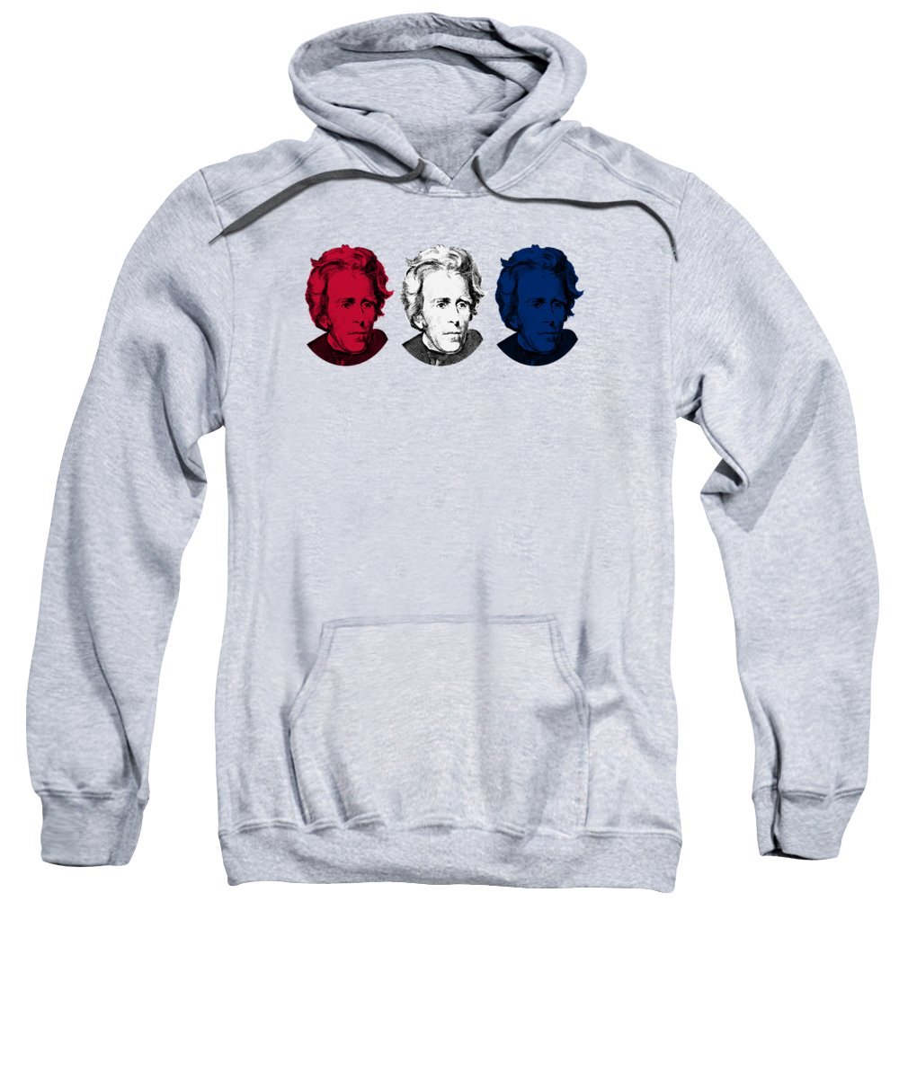 President Jackson Sweatshirt featuring the digital art Andrew Jackson Red White And Blue by War Is Hell Store