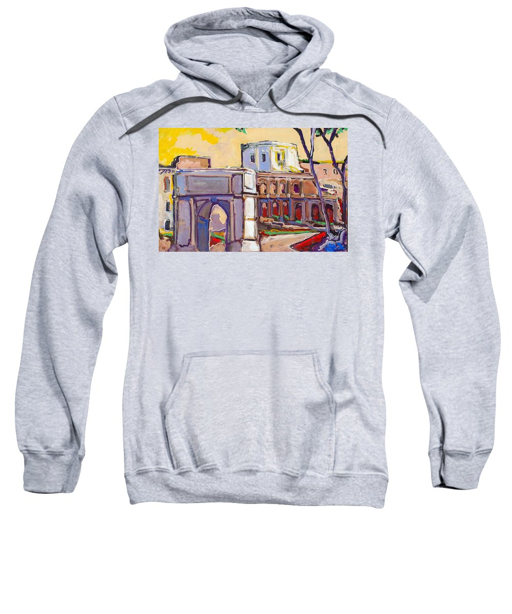 Rome Sweatshirt featuring the painting Arco Di Romano by Kurt Hausmann