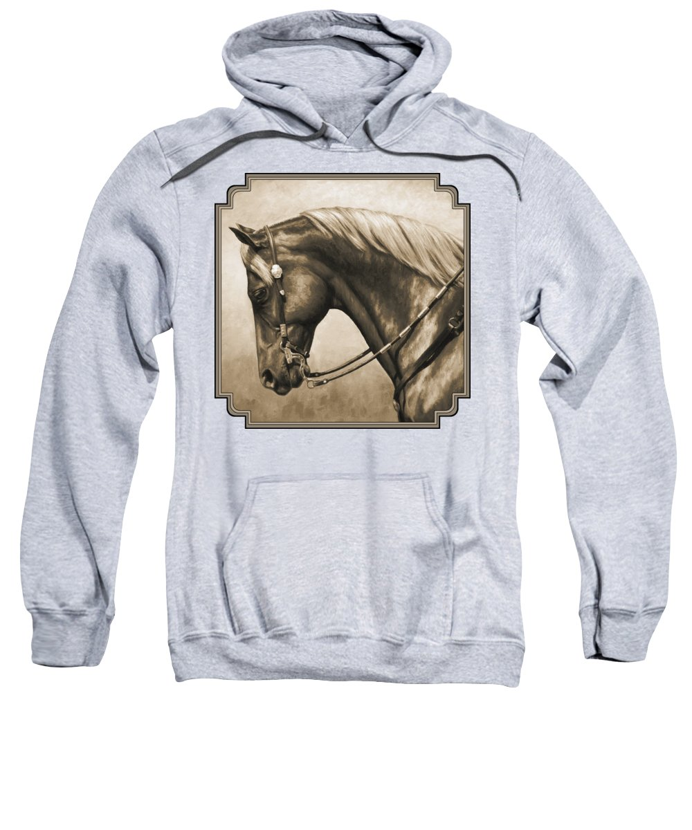 Horse Sweatshirt featuring the painting Western Horse Painting In Sepia by Crista Forest