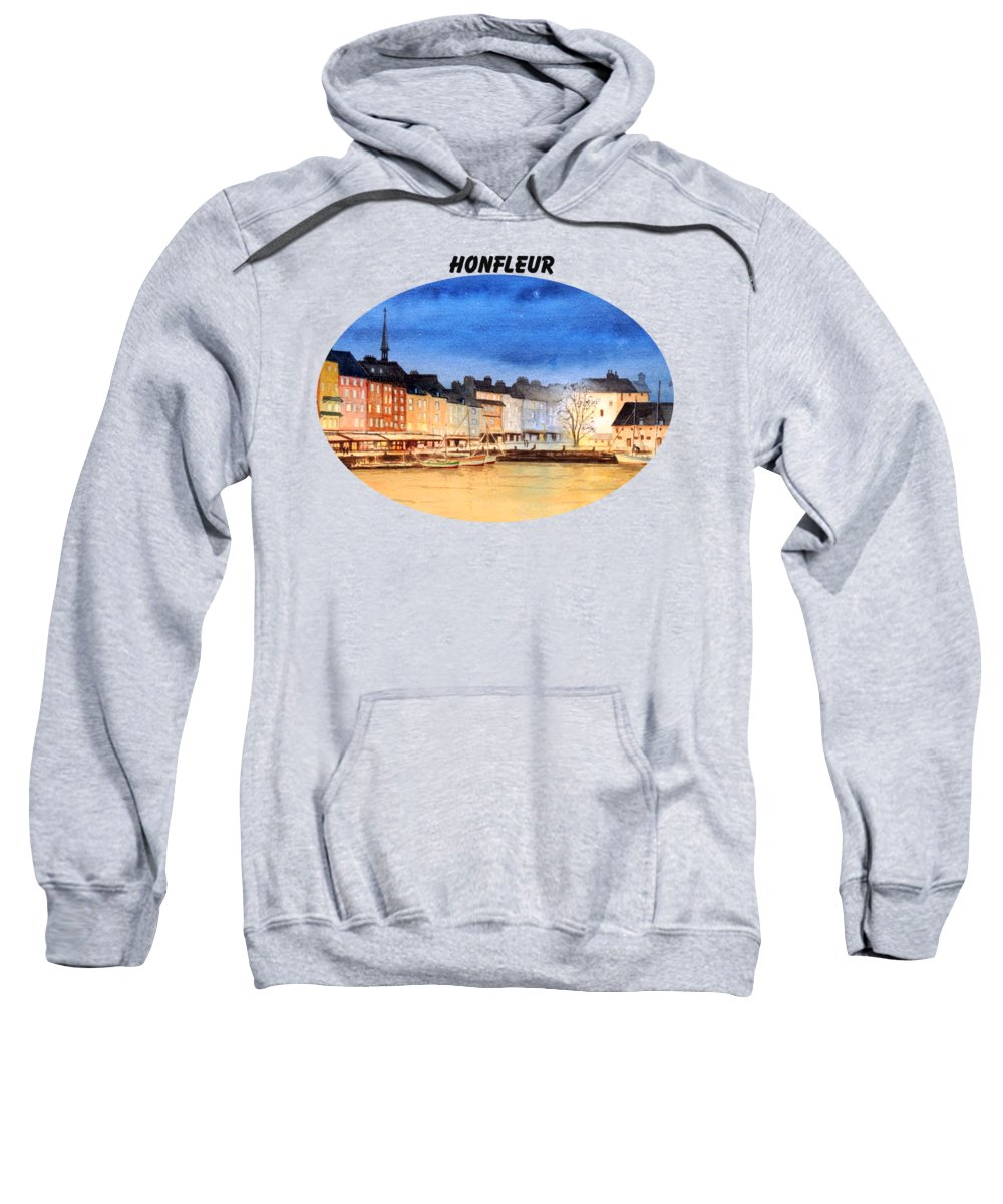 Honfleur Sweatshirt featuring the painting Honfleur Evening Lights by Bill Holkham