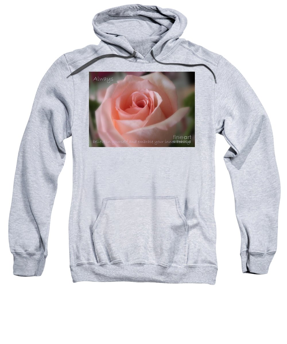 Inner Beauty Sweatshirt featuring the photograph Believe In Yourself Card Or Poster by Carol Groenen