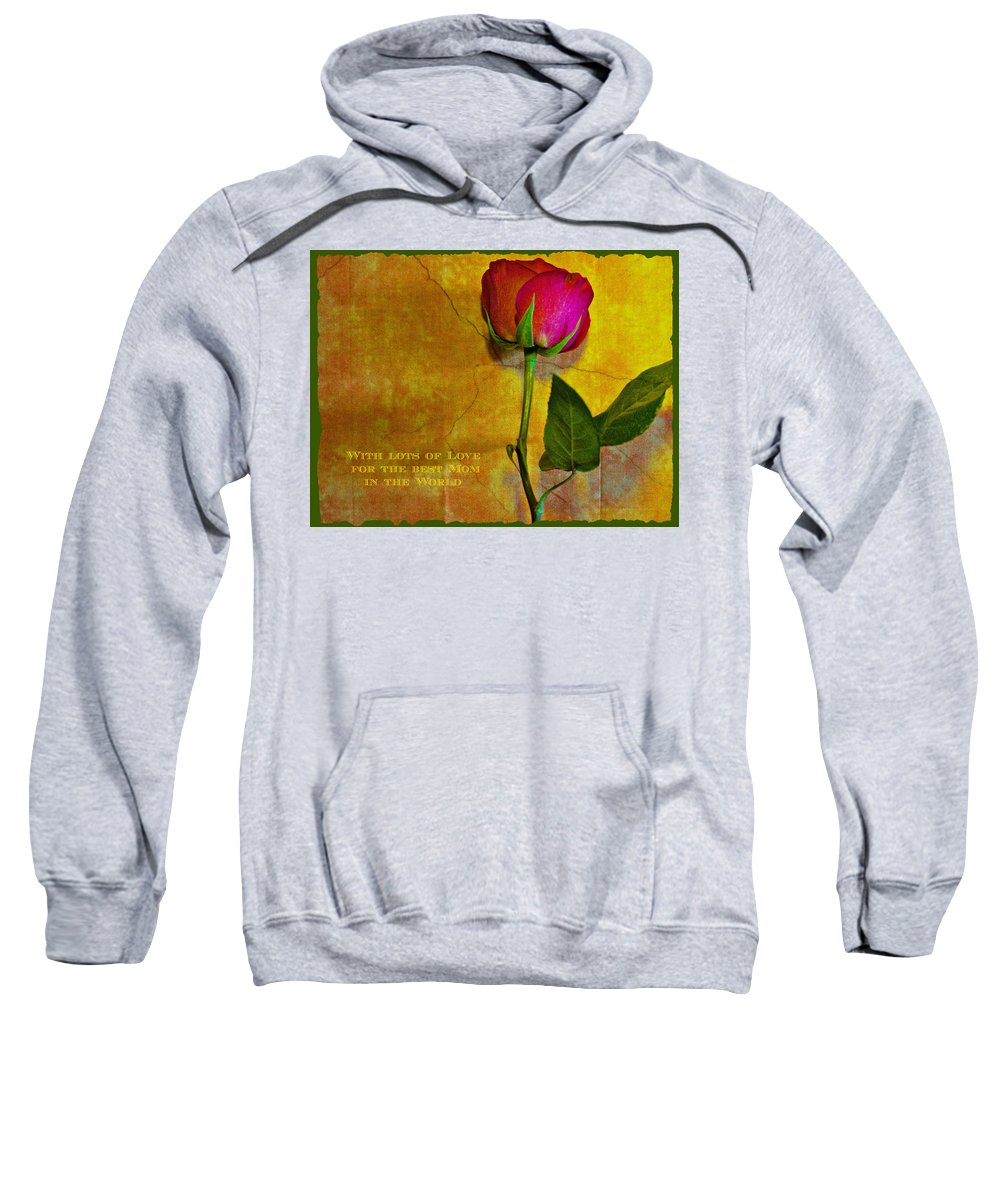 Greeting Card Sweatshirt featuring the photograph Best Mom Ever by Barbara Zahno