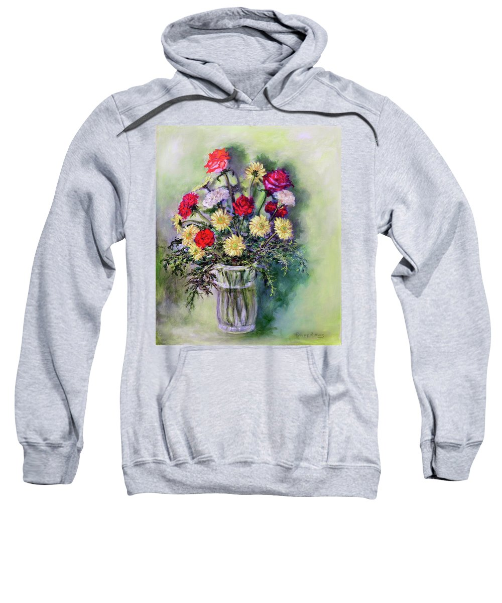 Birthday Sweatshirt featuring the painting Birthday Flowers by Randy Burns
