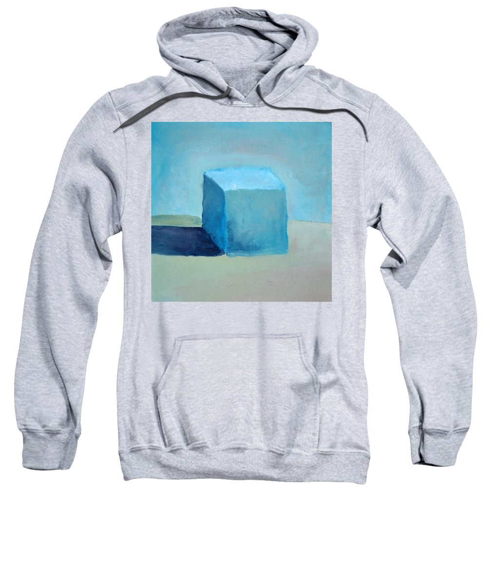 Blue Sweatshirt featuring the painting Blue Cube Still Life by Michelle Calkins