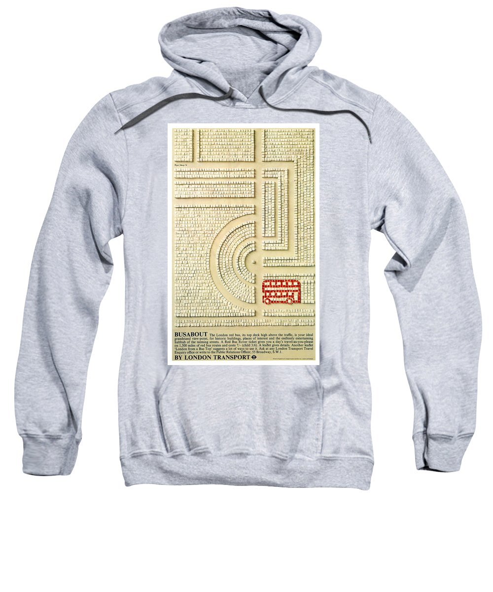 Busabout Sweatshirt featuring the mixed media Busabout By London Transport - London Underground, London Metro - Retro Travel Poster by Studio Grafiikka