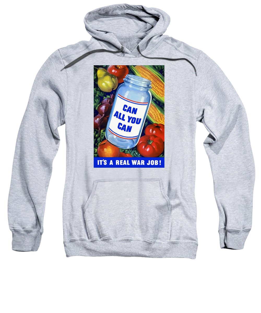 Canned Food Sweatshirt featuring the painting Can All You Can -- Ww2 by War Is Hell Store