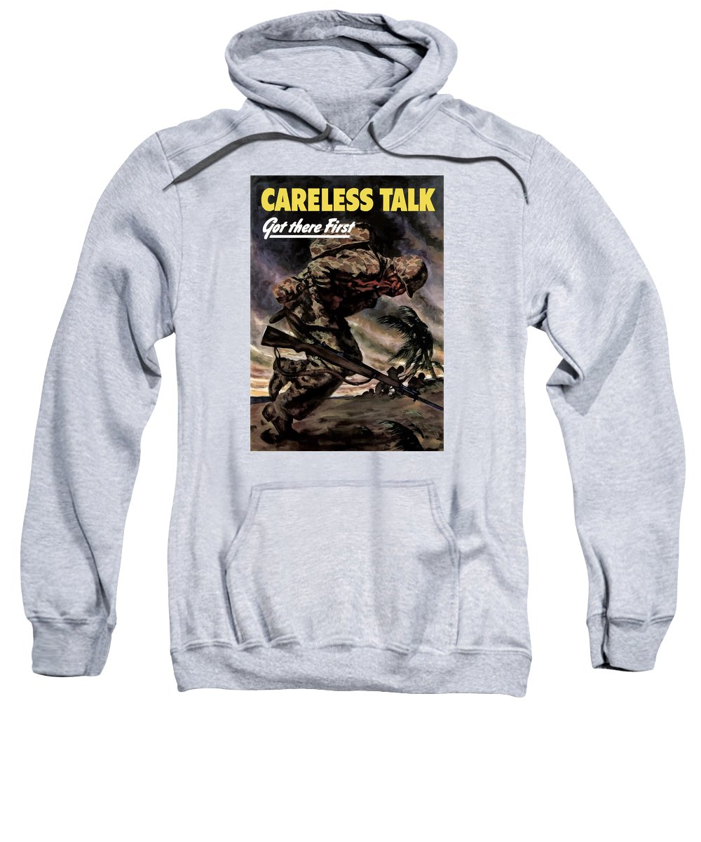 Careless Talk Sweatshirt featuring the painting Careless Talk Got There First by War Is Hell Store