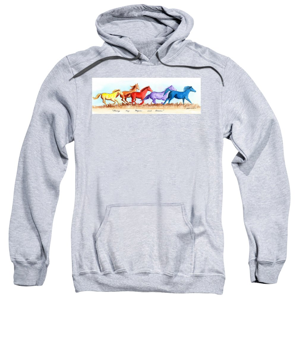 Horses Sweatshirt featuring the painting Chasing My Hopes And Dreams by LeAnne Sowa