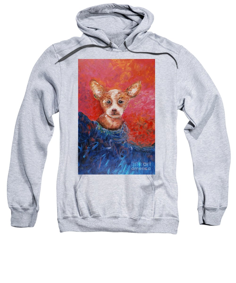 Dog Sweatshirt featuring the painting Chihuahua Blues by Nadine Rippelmeyer