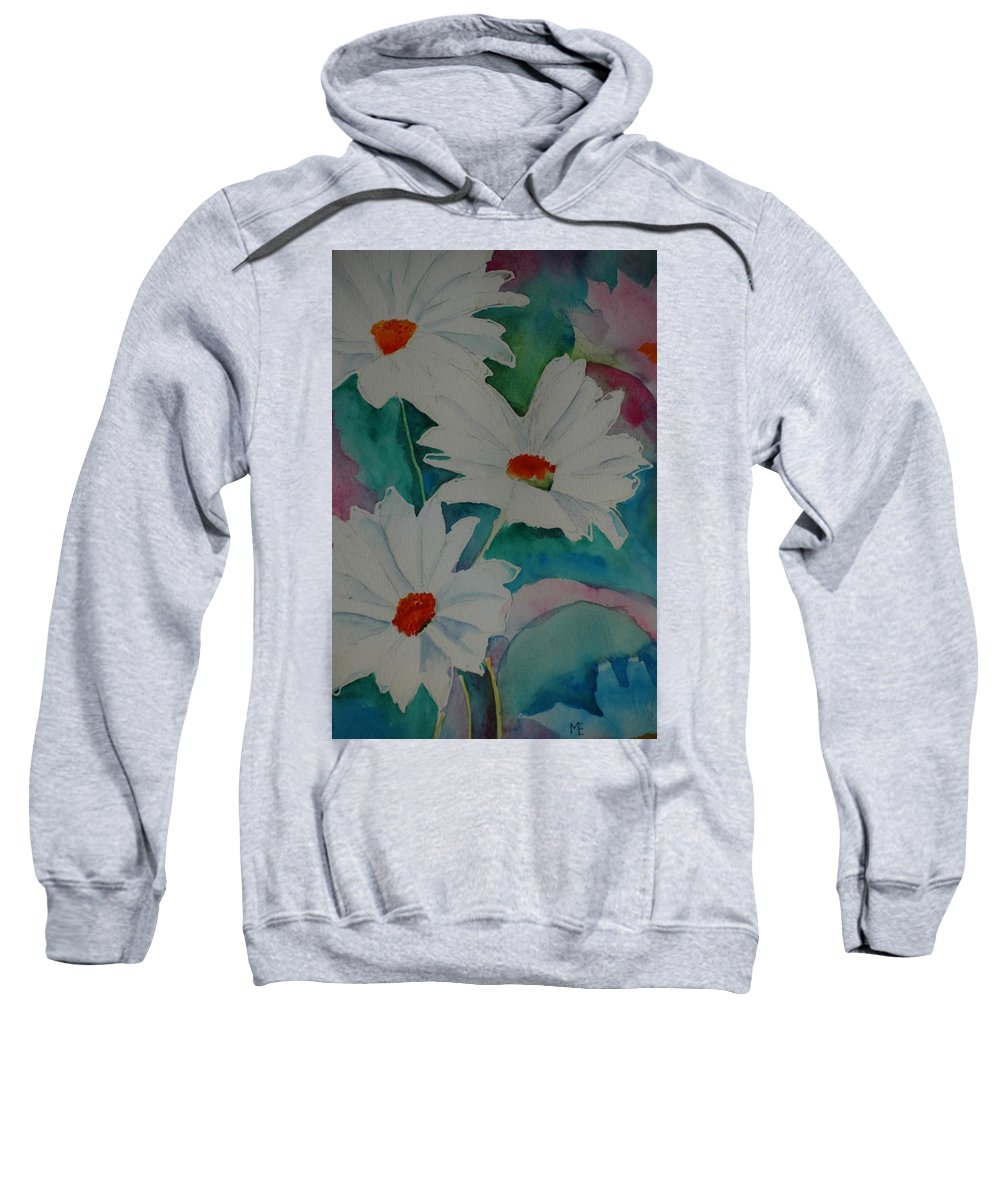 Daisies Sweatshirt featuring the painting Devin's Dasies by Melinda Etzold