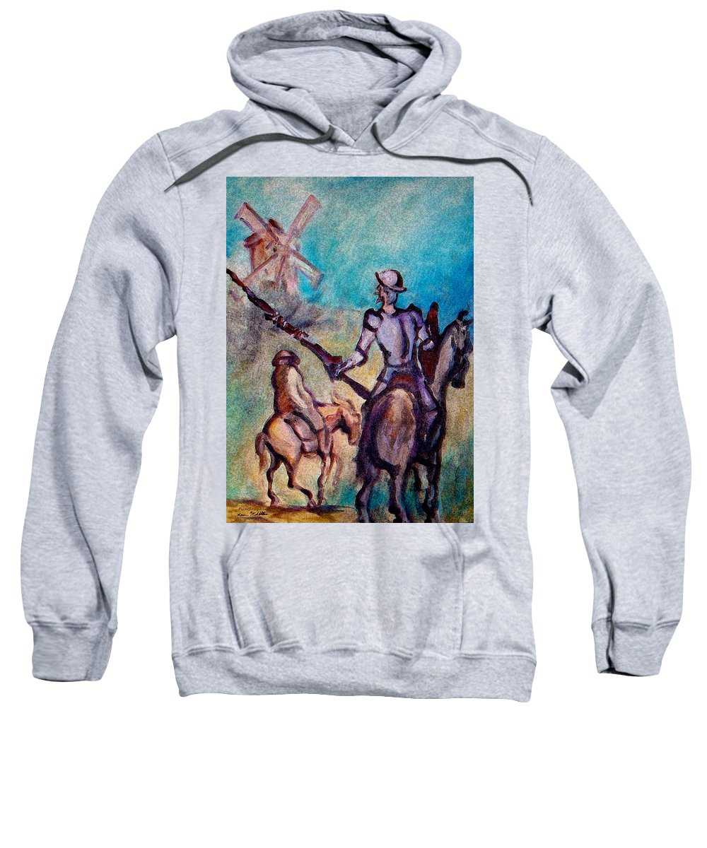 Don Quixote Sweatshirt featuring the painting Don Quixote With Windmill by Kevin Middleton