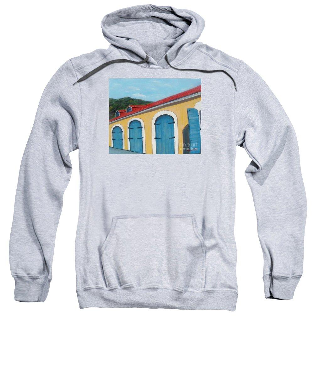 Doors Sweatshirt featuring the painting Dutch Doors Of St. Thomas by Laurie Morgan