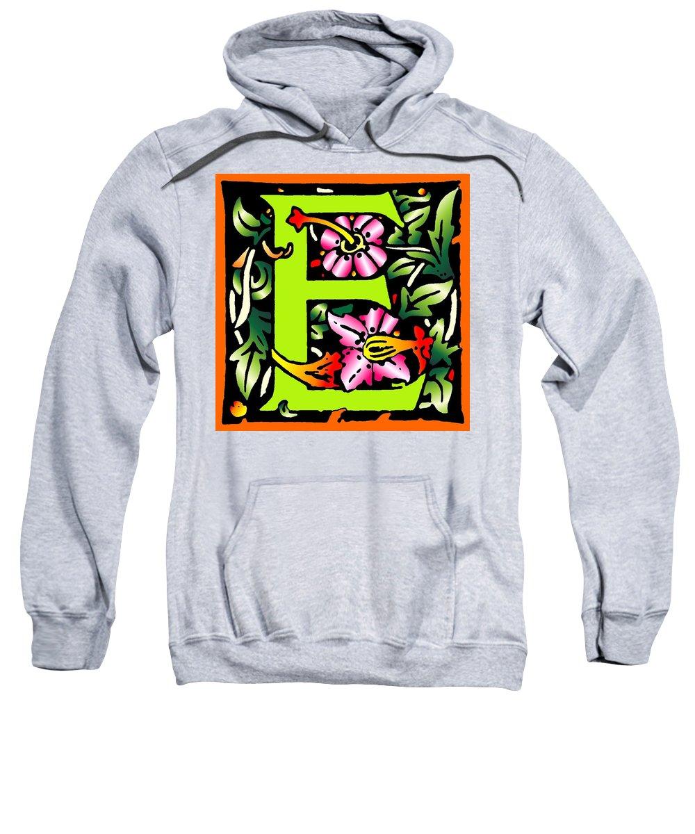 Alphabet Sweatshirt featuring the digital art E In Green by Kathleen Sepulveda