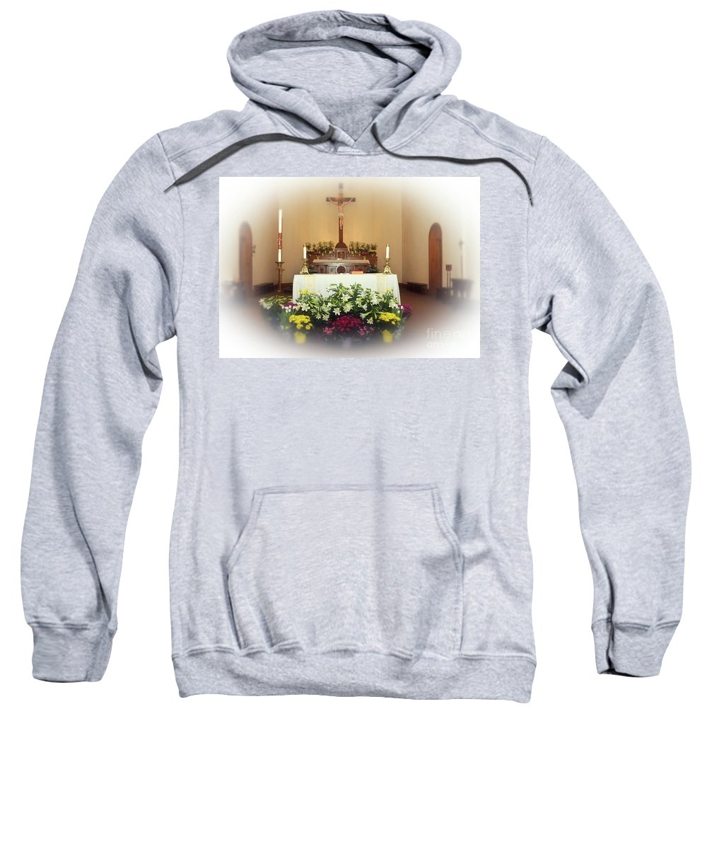 Easter Sweatshirt featuring the photograph Easter Alter by Kathleen Struckle