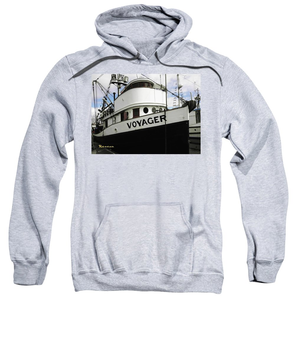 Ships Sweatshirt featuring the photograph F V Voyager by Sadie Reneau