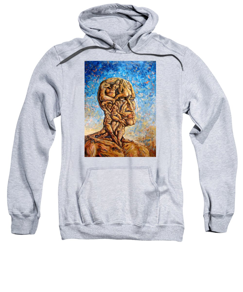 Surrealism Sweatshirt featuring the painting Fantasies Of A 120 Years Old Man Struggling To Survive by Darwin Leon