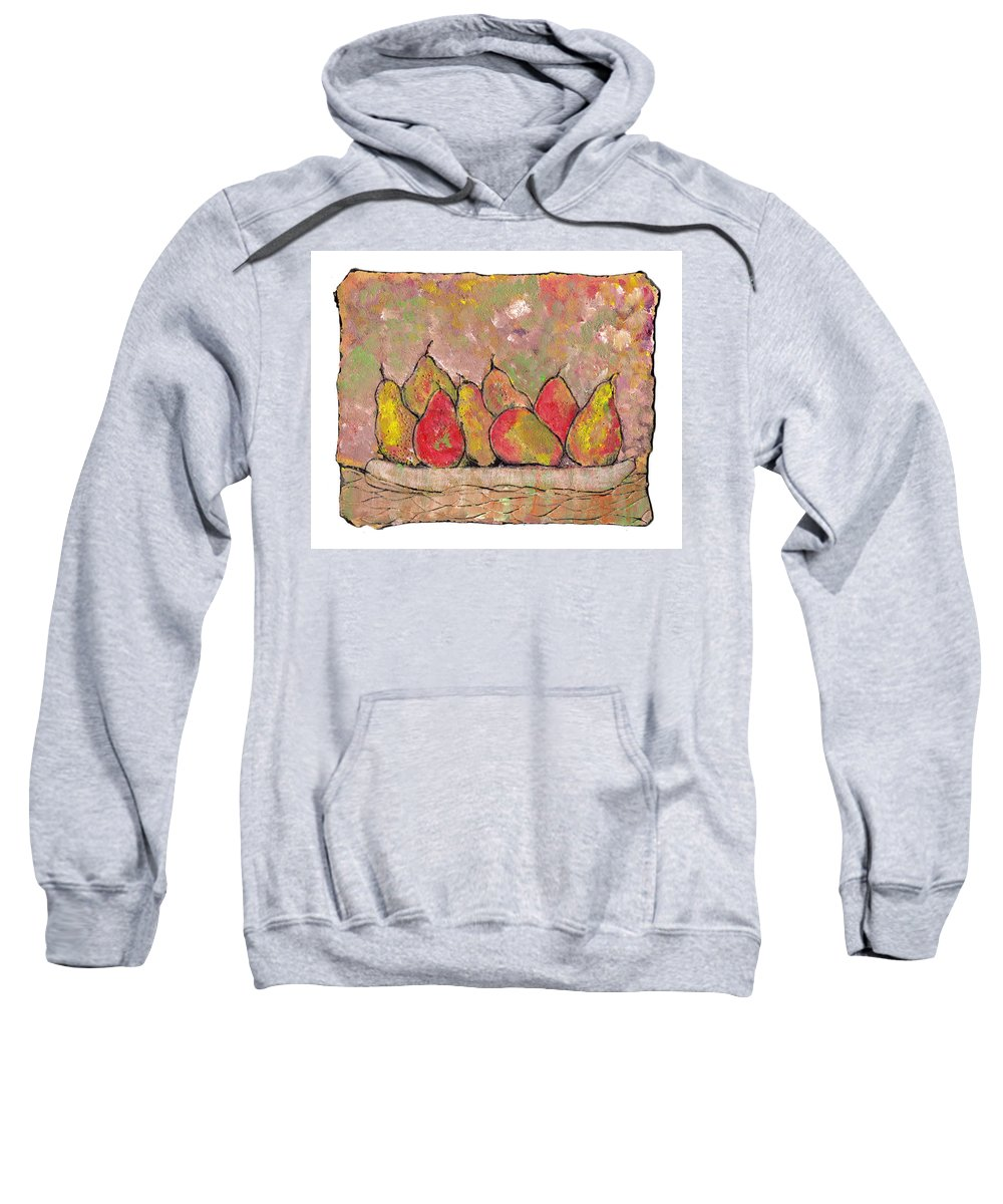 Pears Sweatshirt featuring the painting Four Pair Of Pears by Wayne Potrafka