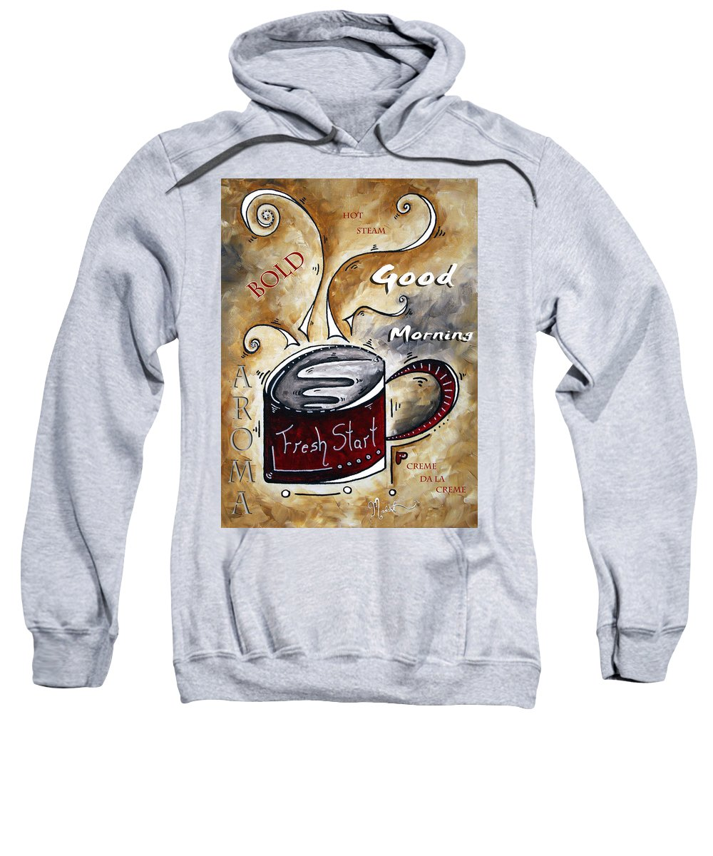 Food Sweatshirt featuring the painting Fresh Start By Madart by Megan Duncanson