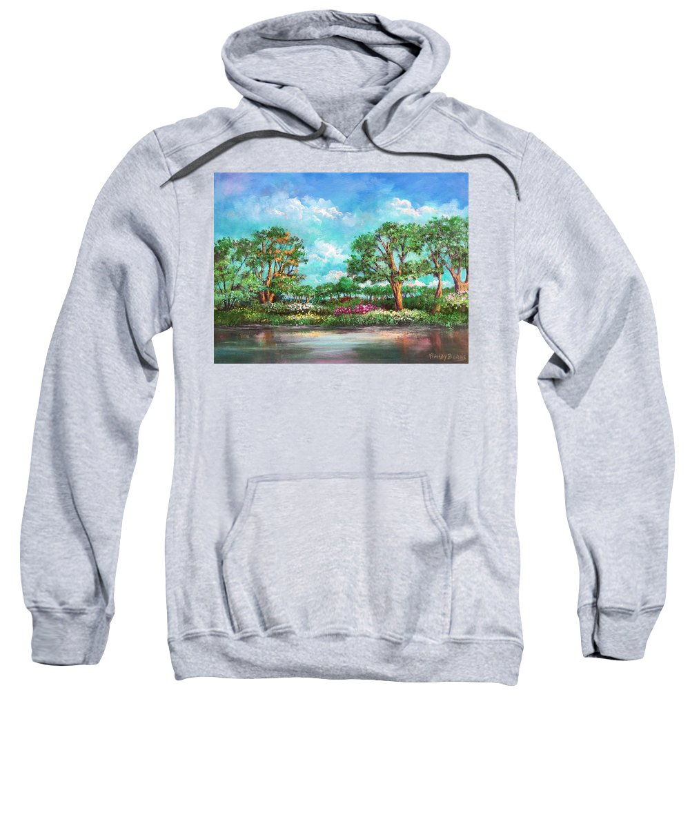 Eden Sweatshirt featuring the painting Summer In The Garden Of Eden by Randy Burns