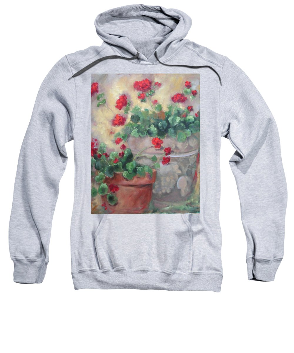 Geraniums Sweatshirt featuring the painting Geraniums by Ginger Concepcion