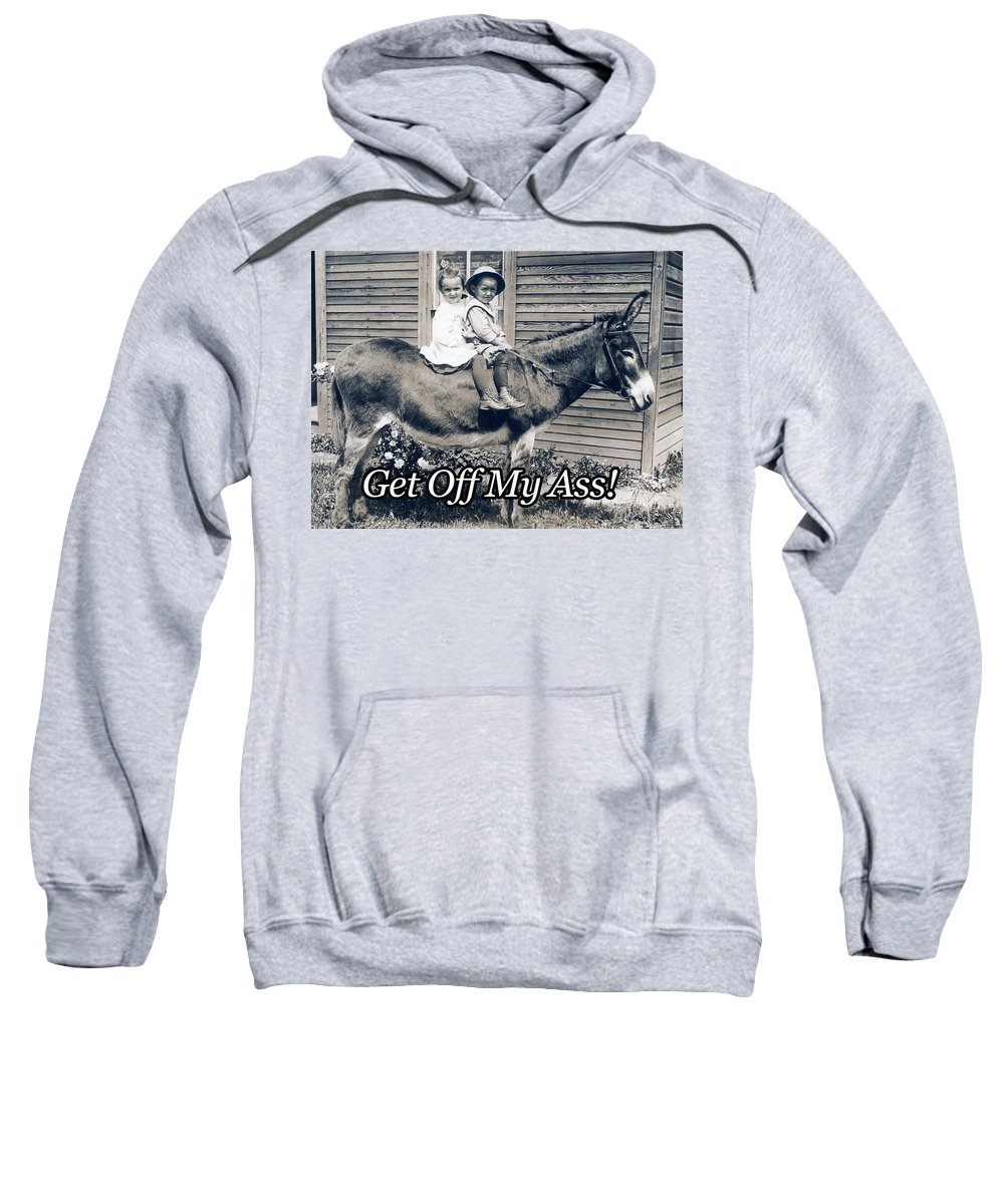 Donkey Sweatshirt featuring the photograph Get Off My Ass by T Wright