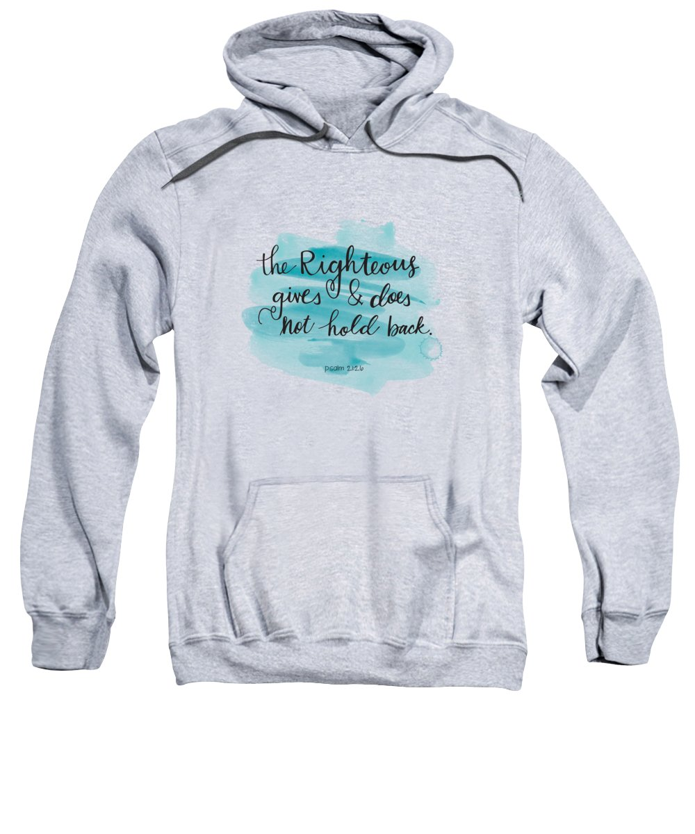 Give Sweatshirt featuring the mixed media Give by Nancy Ingersoll