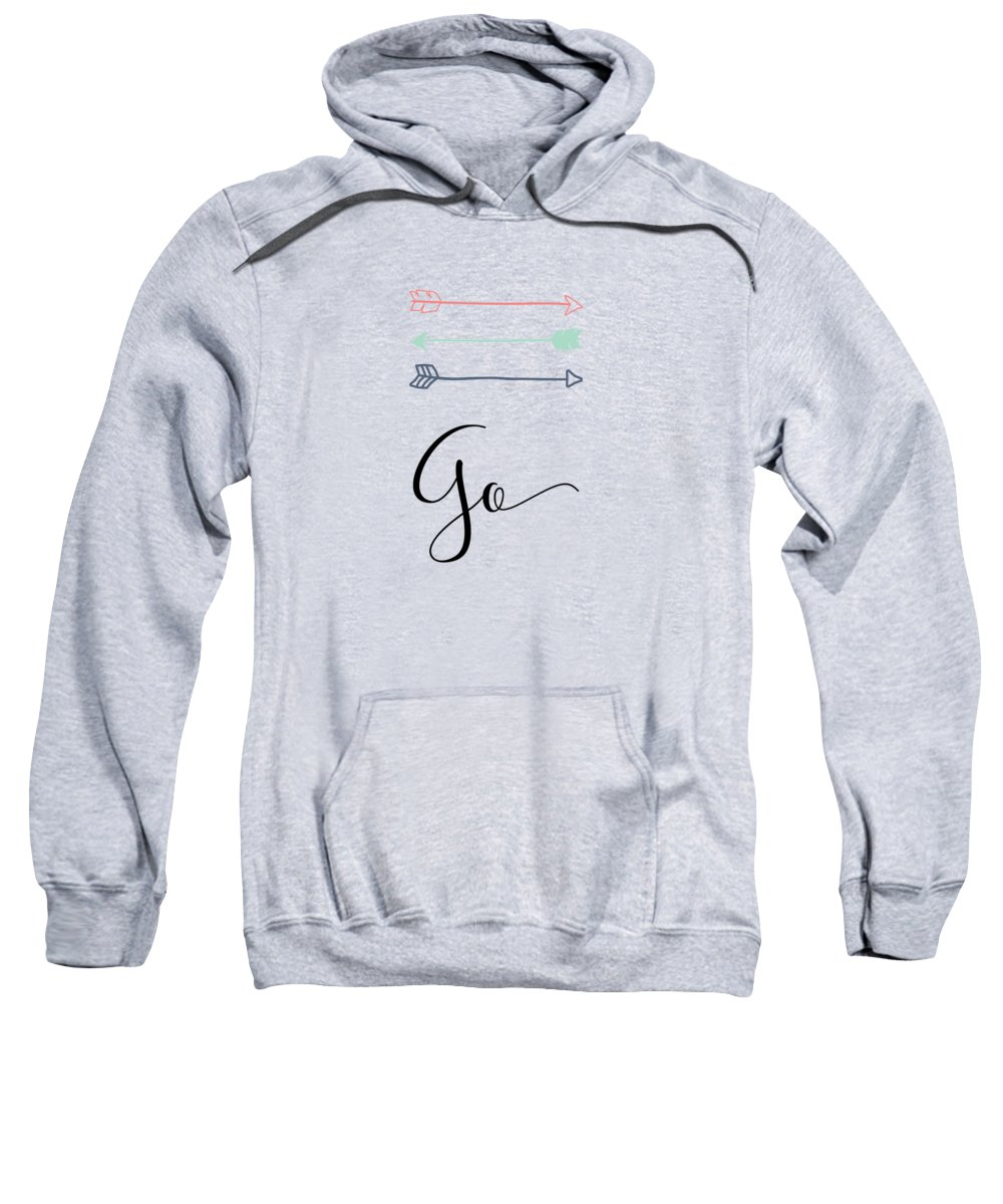 Go Sweatshirt featuring the mixed media go by Nancy Ingersoll