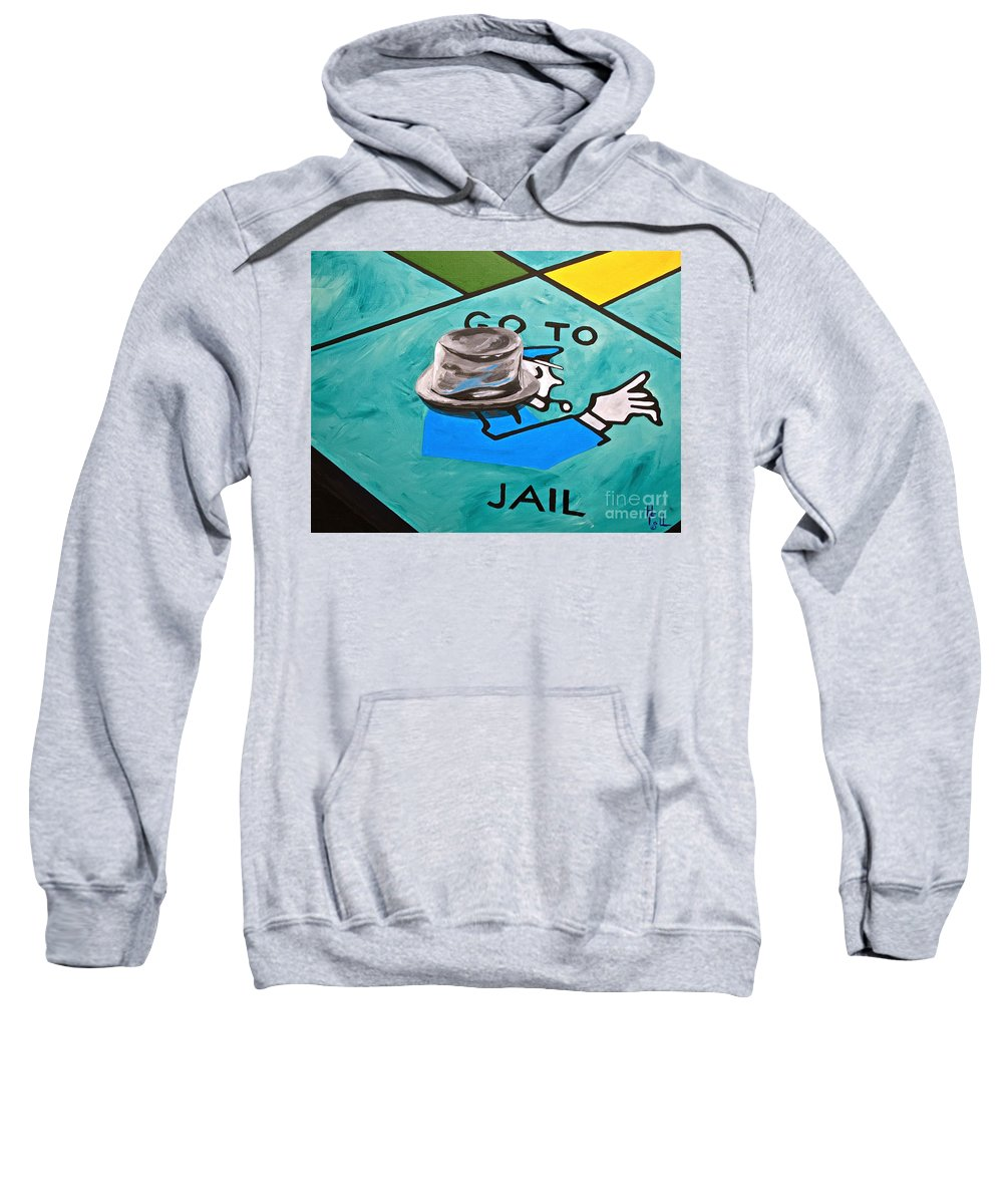 Monopoly Kids Toys Kids Games Old Toys Sweatshirt featuring the painting Go To Jail by Herschel Fall