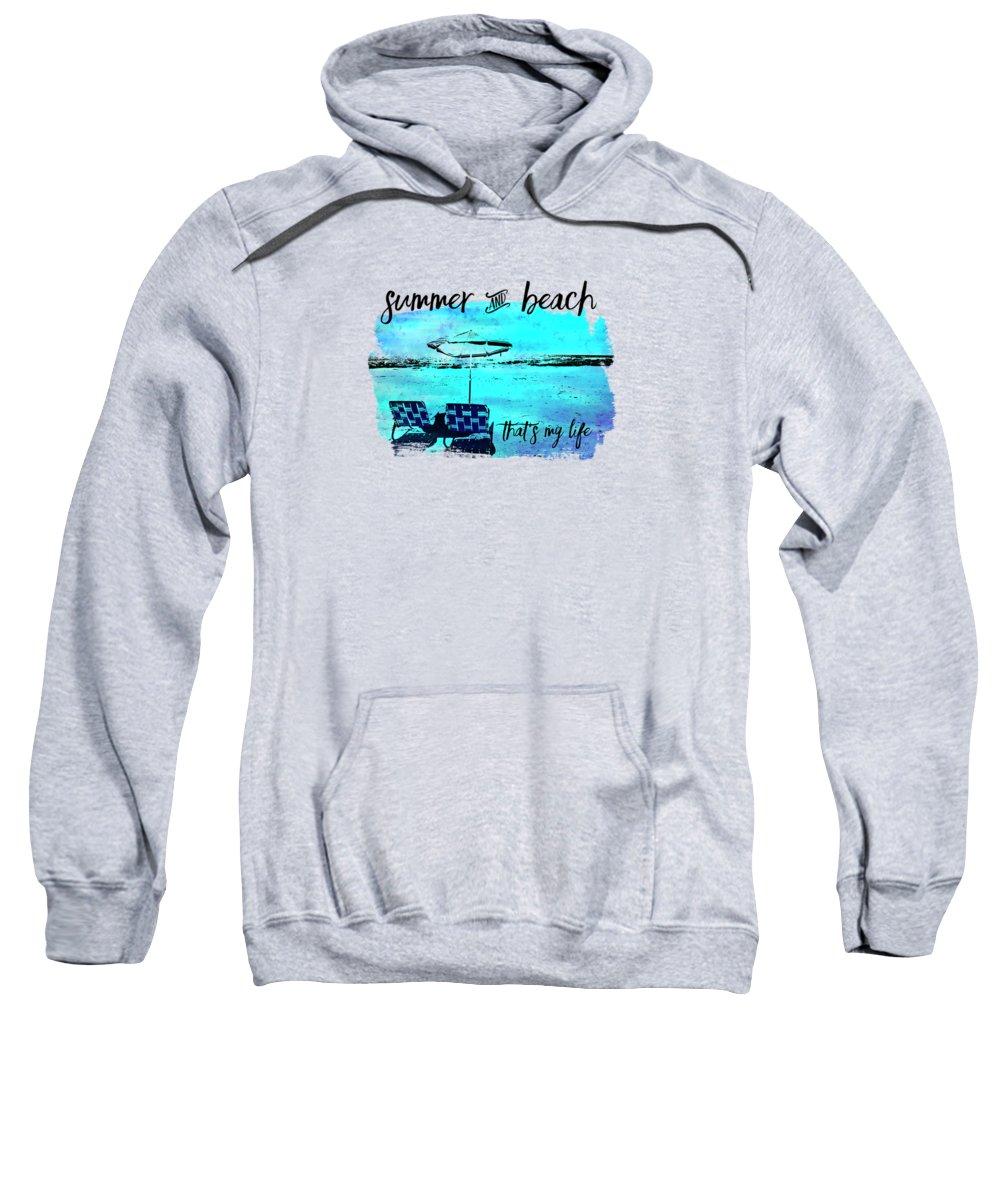 Beach Sweatshirt featuring the digital art Graphic Art Summer And Beach by Melanie Viola
