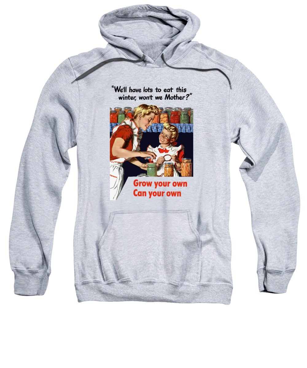 Conservation Sweatshirt featuring the painting Grow Your Own Can Your Own by War Is Hell Store