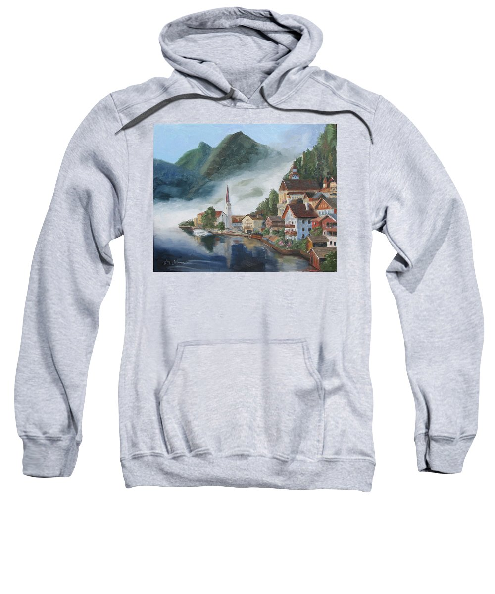 Landscape Sweatshirt featuring the painting Hallstatt Austria by Jay Johnson