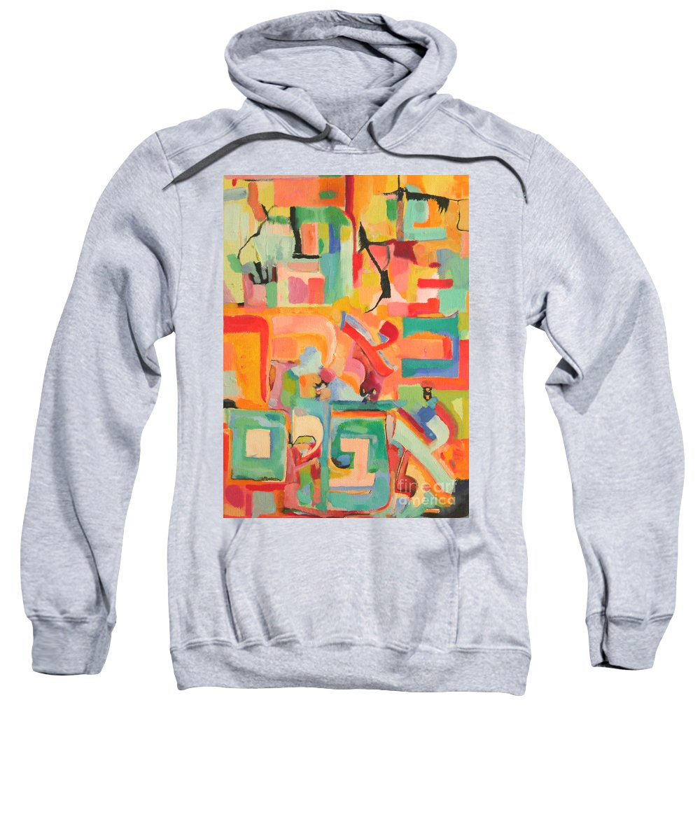 Torah Sweatshirt featuring the painting Have Patience by David Baruch Wolk
