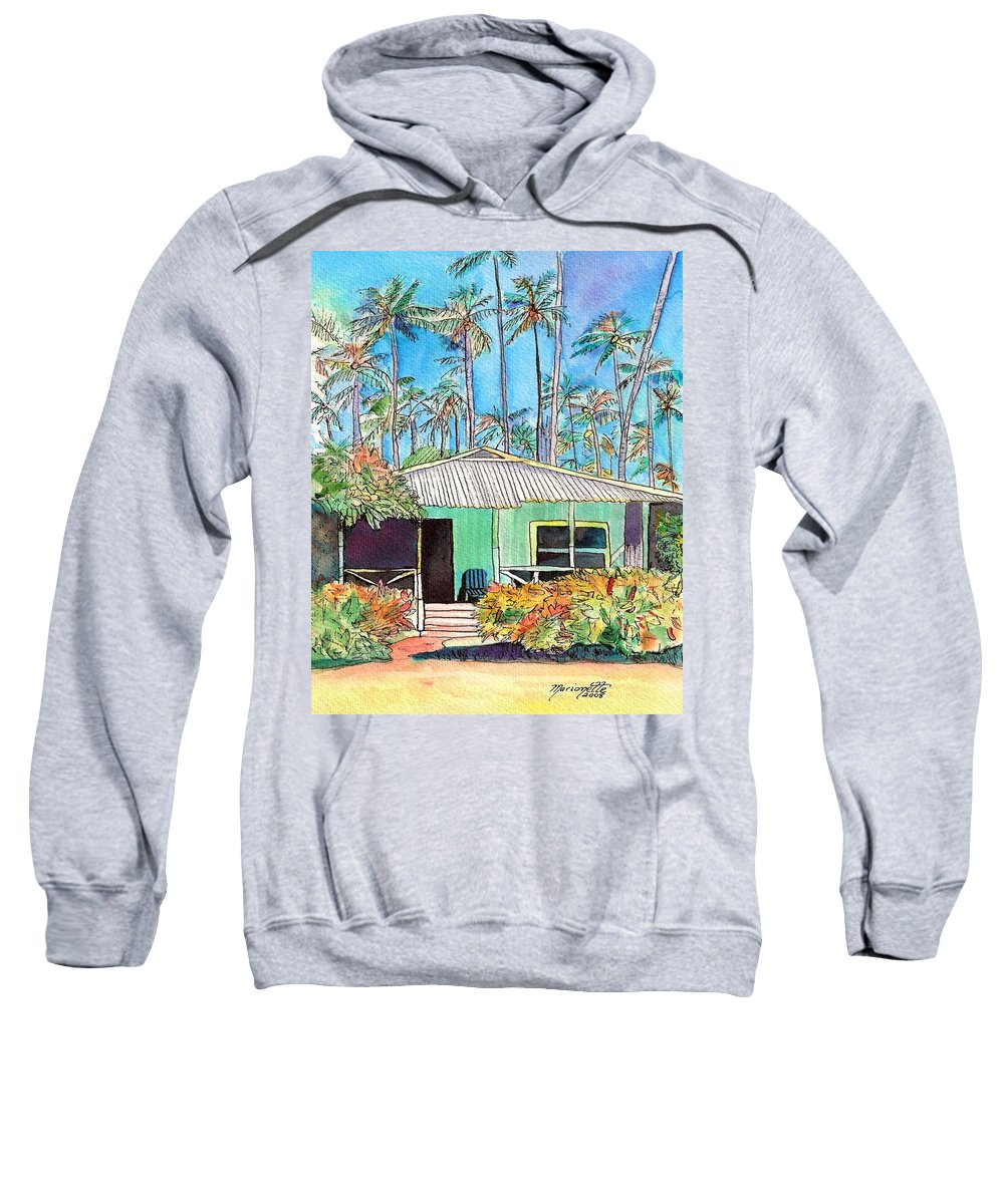 Cottage Sweatshirt featuring the painting Hawaiian Cottage I by Marionette Taboniar