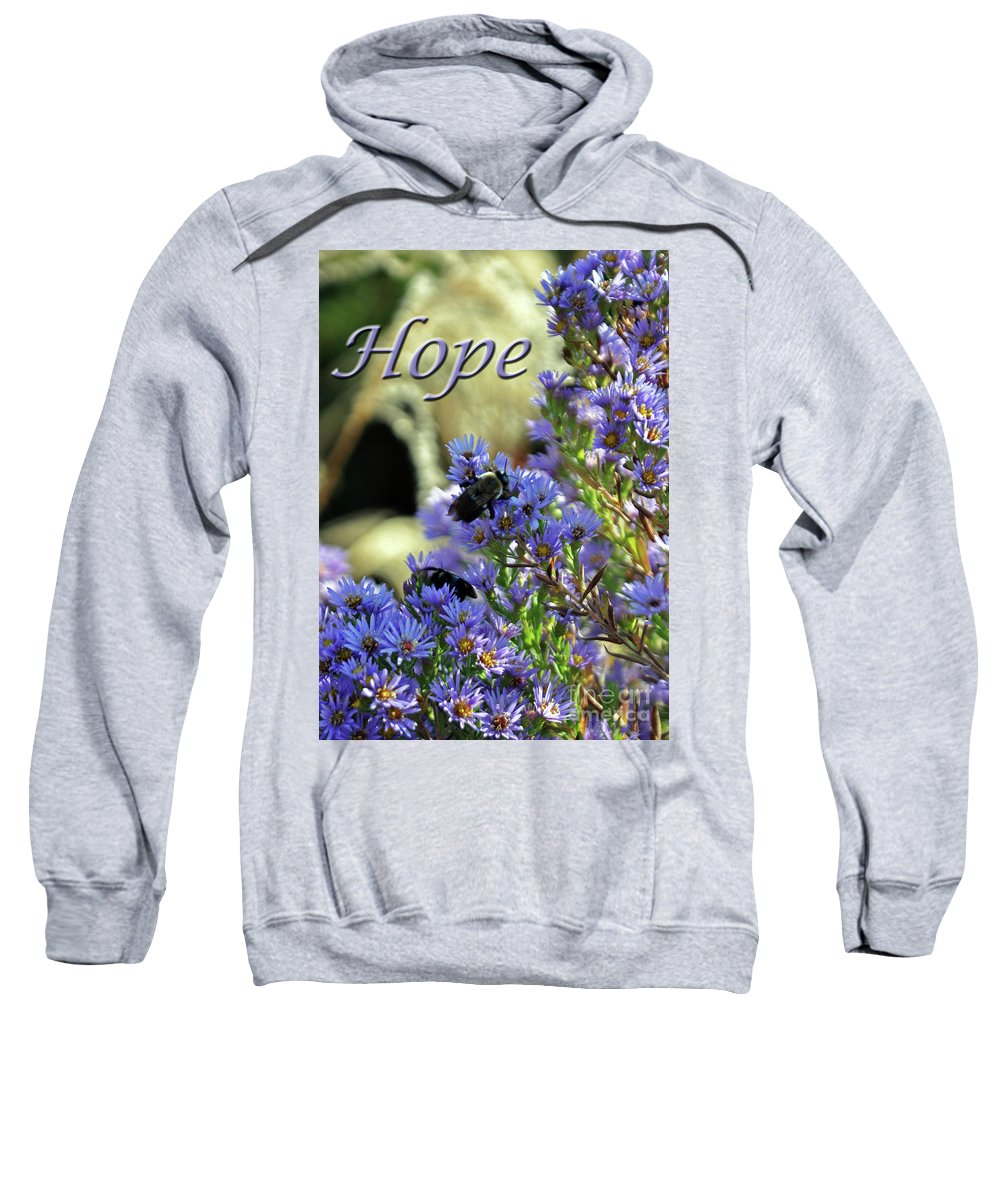 Hope Sweatshirt featuring the photograph Hope by Lydia Holly