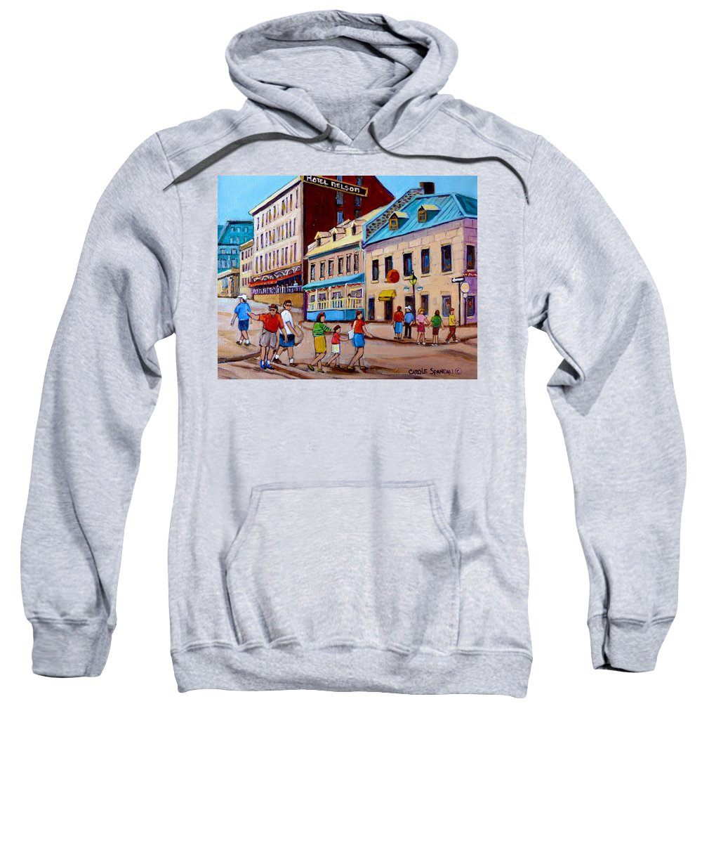 Hotel Nelson Old Montreal Sweatshirt featuring the painting Hotel Nelson Old Montreal by Carole Spandau