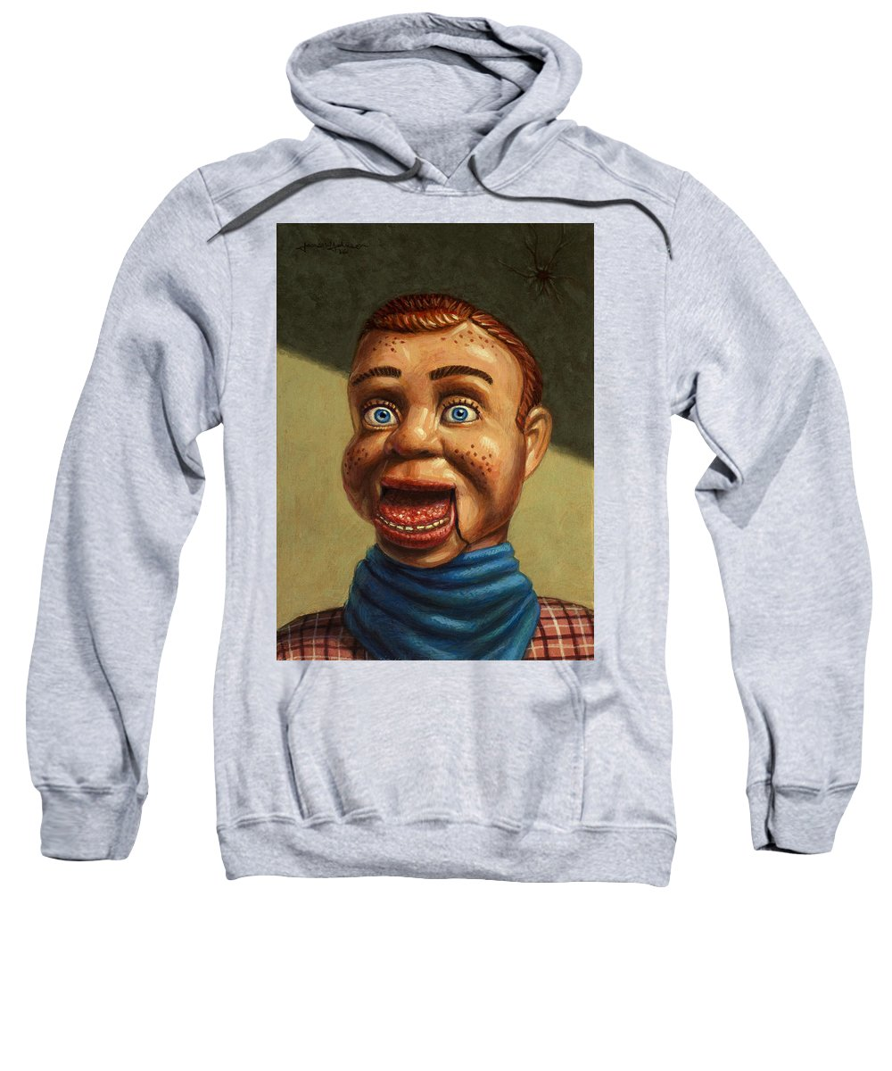 Howdy Doody Sweatshirt featuring the painting Howdy Doody Dodged A Bullet by James W Johnson