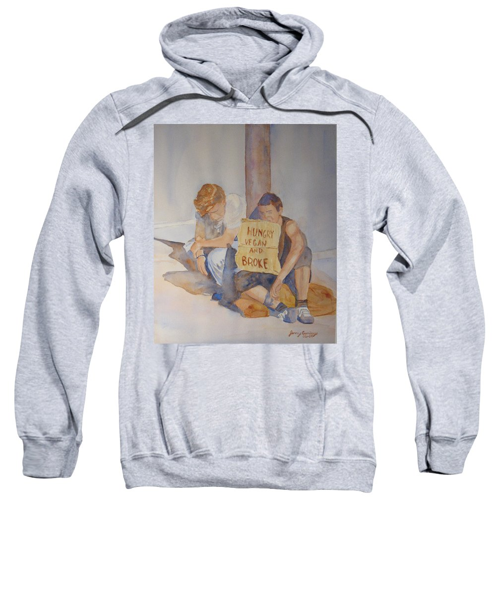 Humorous Sweatshirt featuring the painting Hungry Vegan And Broke by Jenny Armitage