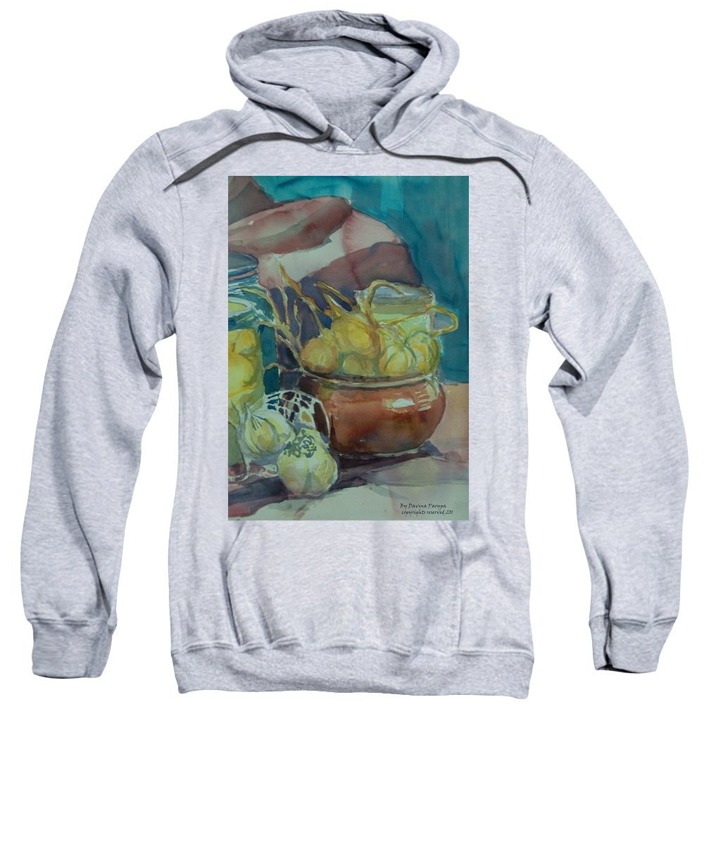 Still Life Sweatshirt featuring the painting In The Kitchen by Davina Parypa