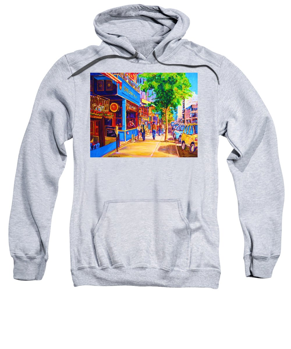 Irish Pub On Crescent Street Montreal Street Scenes Sweatshirt featuring the painting Irish Pub On Crescent Street by Carole Spandau