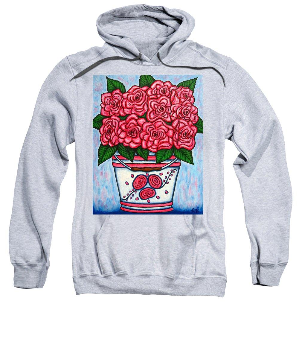 Rose Sweatshirt featuring the painting La Vie En Rose by Lisa Lorenz