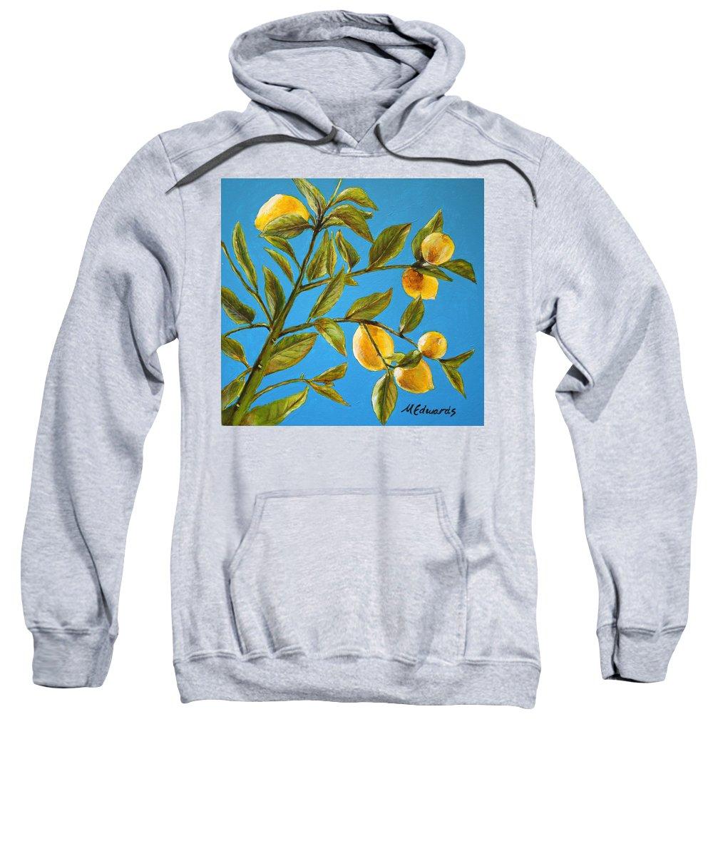 Lemons Sweatshirt featuring the painting Lemon Tree by Marna Edwards Flavell
