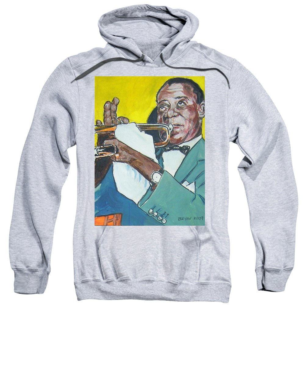 Louis Armstrong Sweatshirt featuring the painting Louis Armstrong by Bryan Bustard