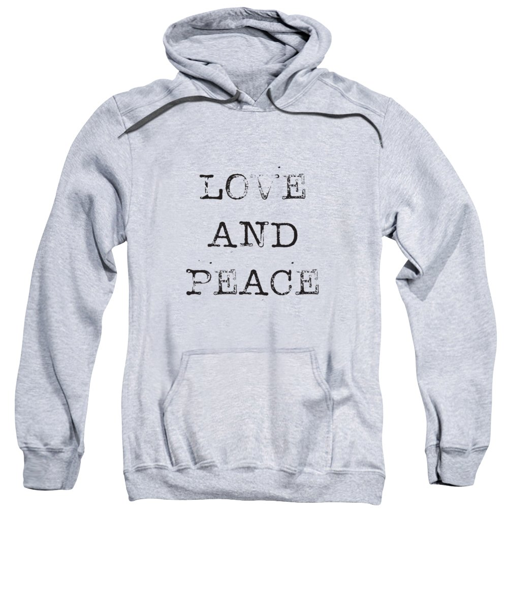 Love Sweatshirt featuring the digital art Love And Peace by Kathleen Wong