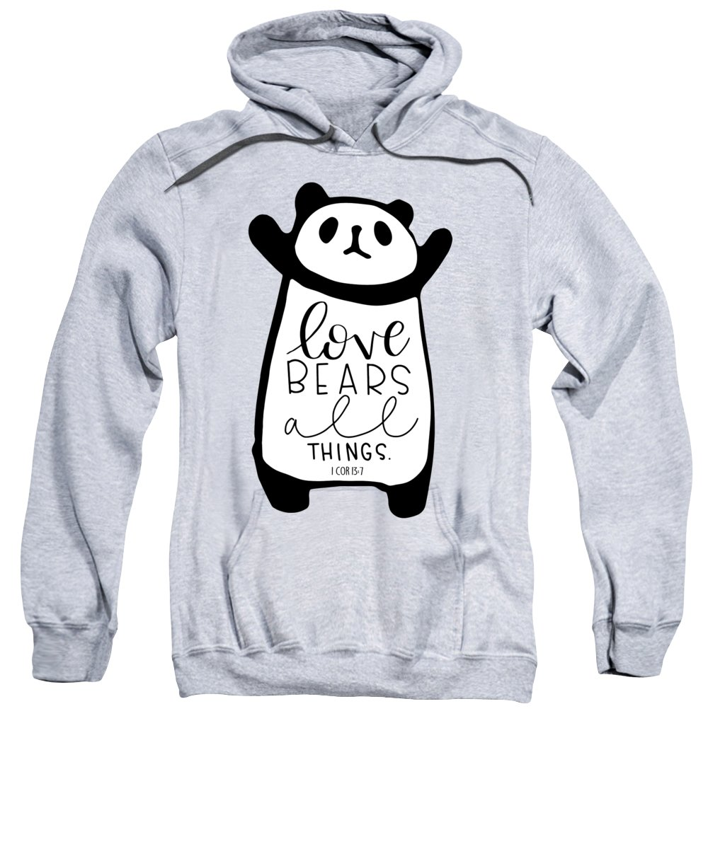 Love Sweatshirt featuring the mixed media Love Bears All Things by Nancy Ingersoll
