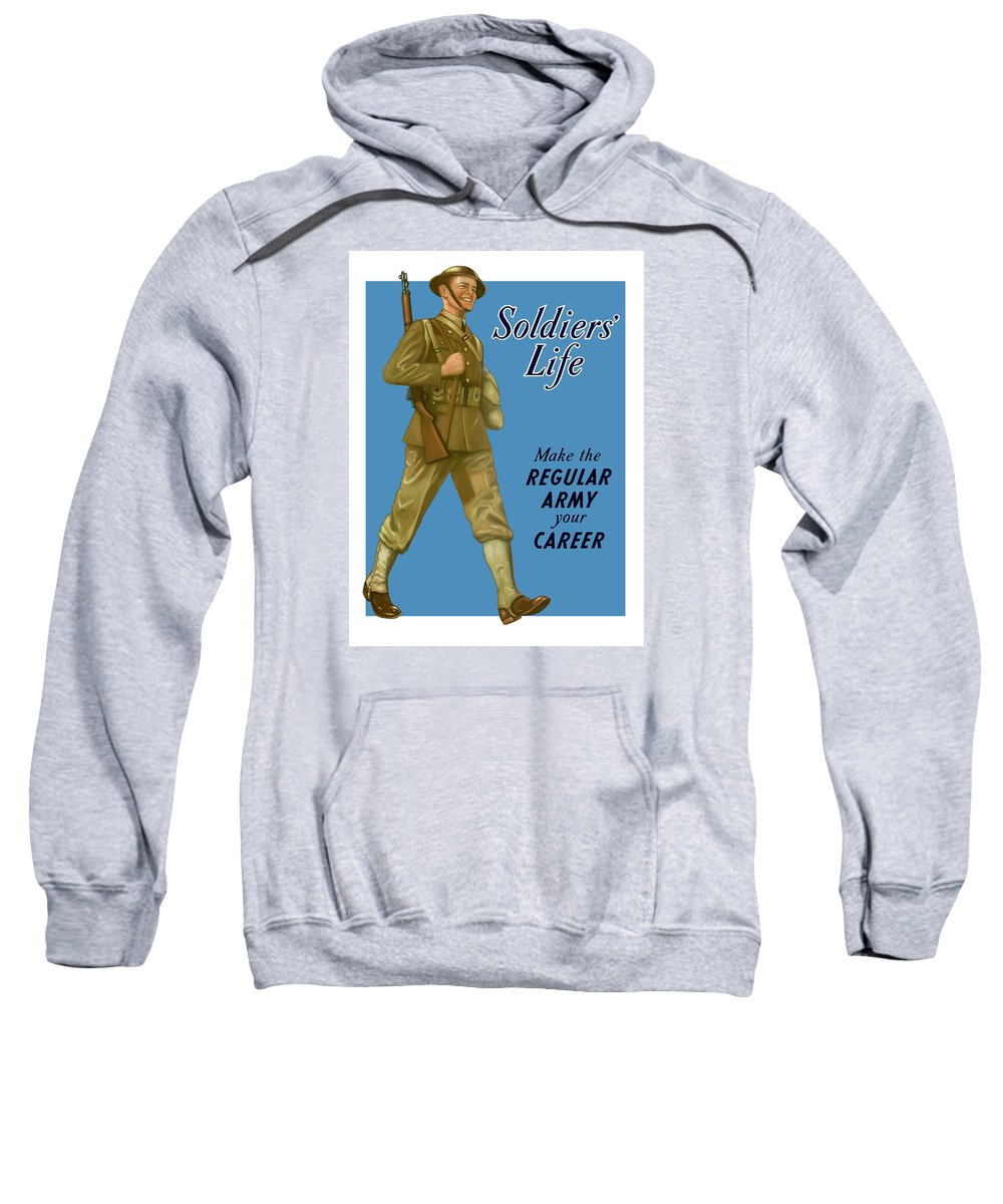 Army Sweatshirt featuring the painting Make The Regular Army Your Career by War Is Hell Store