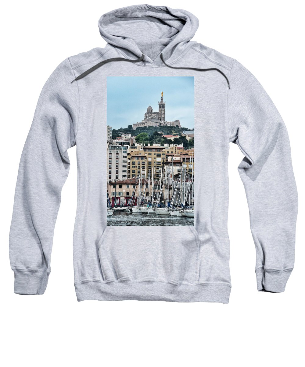 Marseille Sweatshirt featuring the photograph Marseille, Le Vieux Port, Notre Dame De La Garde by Curt Rush