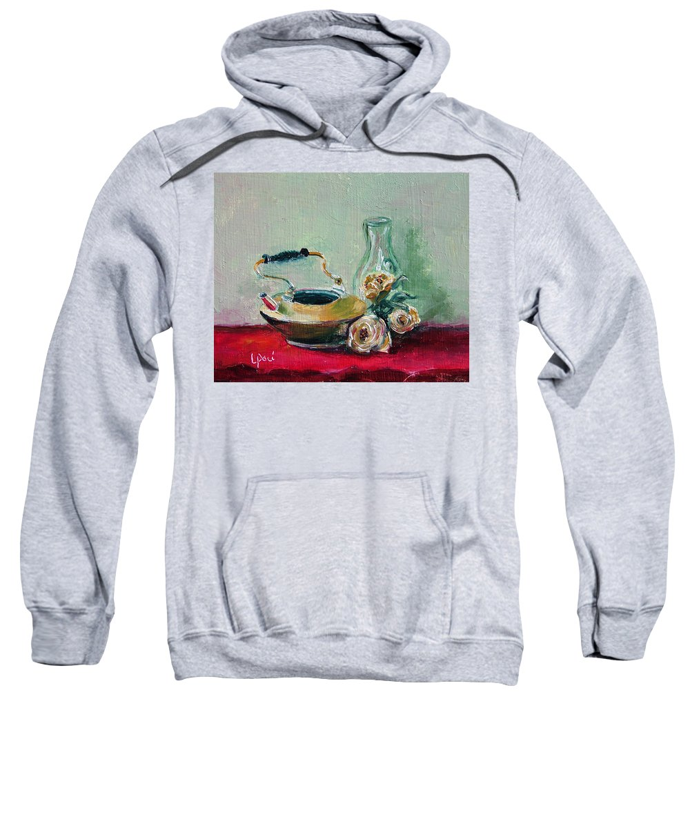 Still Life Sweatshirt featuring the painting Menage A Trois by Laurie Paci