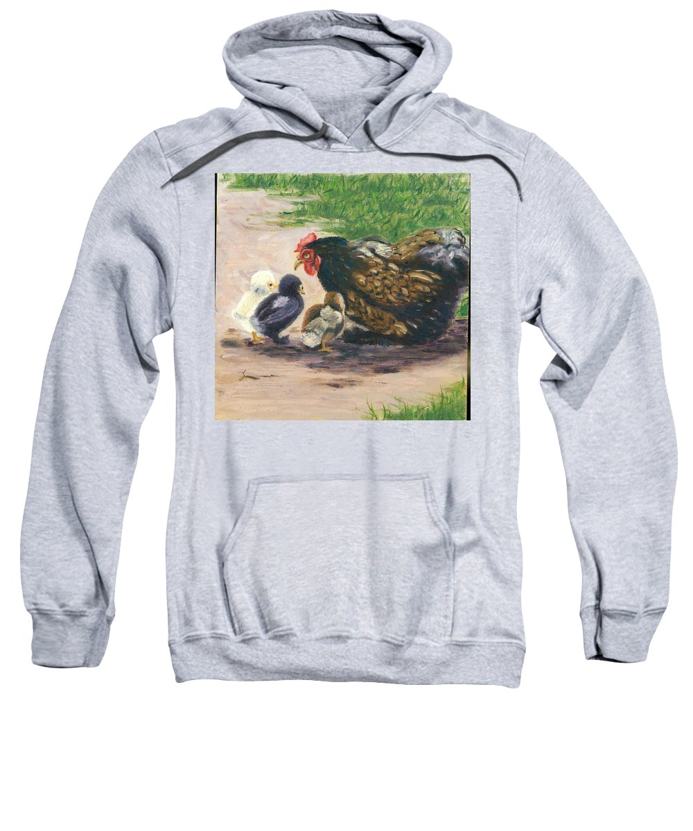 Chickens Sweatshirt featuring the painting More Of Life by Paula Emery