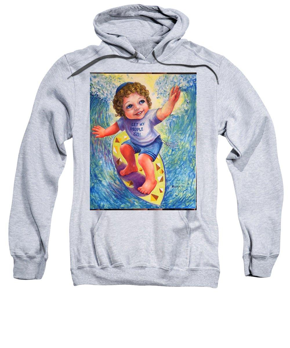 Moshe Let My People Go Sweatshirt featuring the painting Moshe by Olga Magazanik