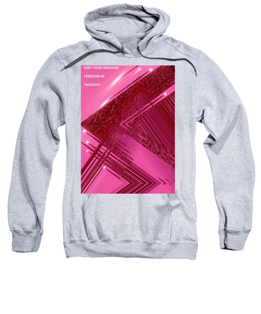 Moveonart! Digital Gallery Sweatshirt featuring the digital art Moveonart Freedom Of Thought One by Jacob Kanduch